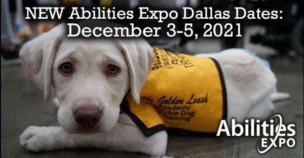 NEW Abilities Expo Dallas Dates: December 3-5, 2021