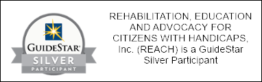 GuideStar Silver Participant. Rehabilitation, education and advocacy for citizens with handicaps, Inc. (REACH) is a Guidestar Silver Participant